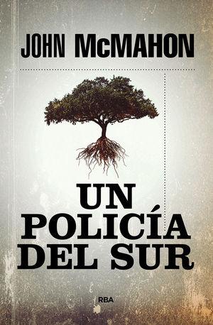 POLICÍA DEL SUR, UN