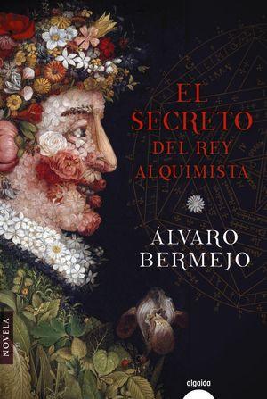 SECRETO DEL REY ALQUIMISTA, EL