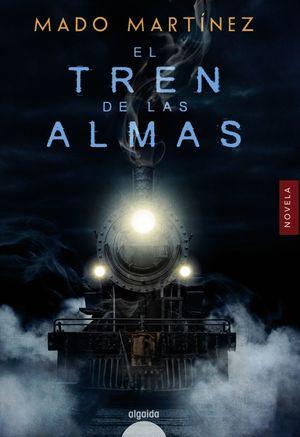 TREN DE LAS ALMAS, EL
