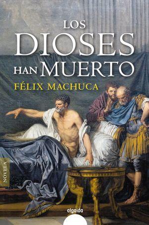 DIOSES HAN MUERTO, LOS