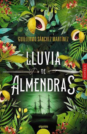 LLUVIA DE ALMENDRAS