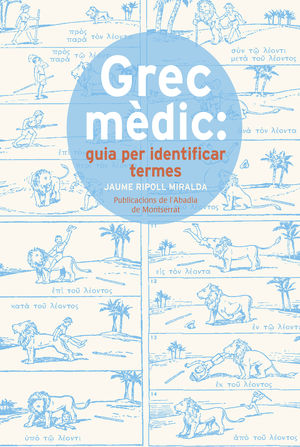 GREC MÈDIC: GUIA PER IDENTIFICAR TERMES