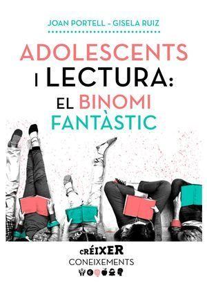 ADOLESCENTS I LECTURA: EL BINOMI FANTÀSTIC