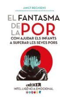 FANTASMA DE LA POR, EL