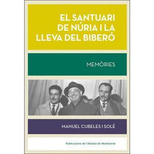 SANTUARI DE NÚRIA I LA LLEVA DEL BIBERÓ, EL