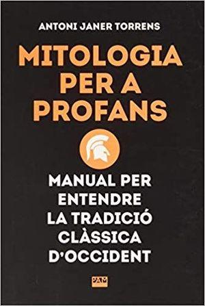 MITOLOGIA PER A PROFANS