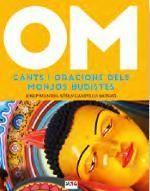 OM - CANTS I ORACIONS DELS MONJOS BUDISTES