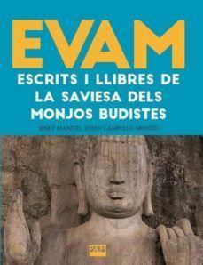 EVAM.ESCRITS I LLIBRES DE LA SAVIESA DELS MONJOS BUDISTES