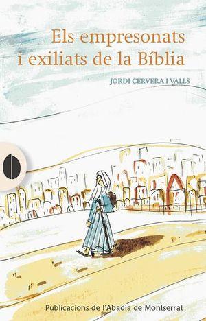 EMPRESONATS I EXILIATS DE LA BÍBLIA, ELS