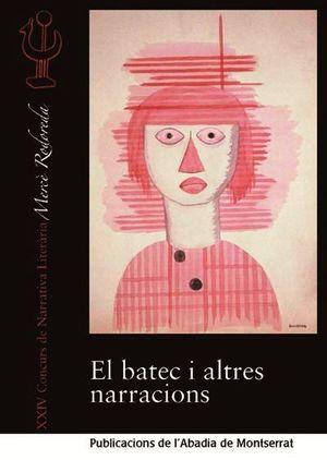 BATEC I ALTRES NARRACIONS, EL