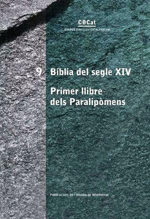 BIBLIA DEL  SEGLE XIV. PRIMER LLIBRE DEL PARALIPÒMENS