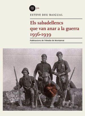 SABADELLENCS QUE VAN ANAR A LA GUERRA 1936-1939, ELS