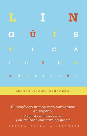 MONOLOGO HUMORISTICO SUBVERSIVO EN ESPAÑOL, EL