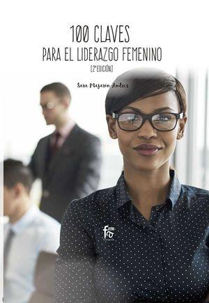 100 CLAVES PARA UN LIDERAZGO FEMENINO EFICIENTE (2 EDICION9