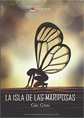 ISLA DE LAS MARIPOSAS, LA