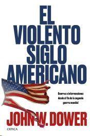 VIOLENTO SIGLO AMERICANO, EL