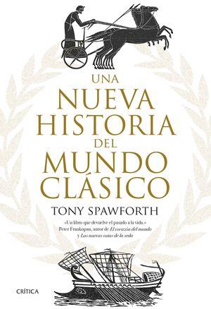 NUEVA HISTORIA DEL MUNDO CLÁSICO, UNA