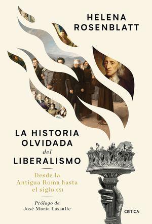 HISTORIA OLVIDADA DEL LIBERALISMO, LA