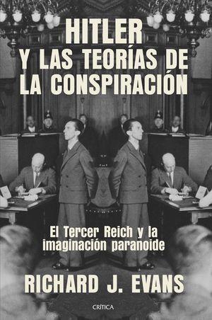HITLER Y LAS TEORÍAS DE LA CONSPIRACIÓN
