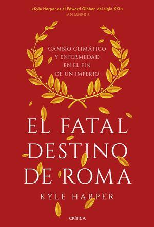 FATAL DESTINO DE ROMA, EL