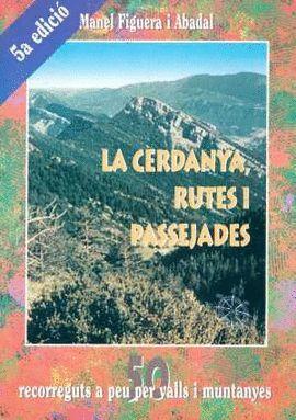 CERDANYA, RUTES I PASSEJADES, LA