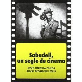 SABADELL, UN SEGLE DE CINEMA