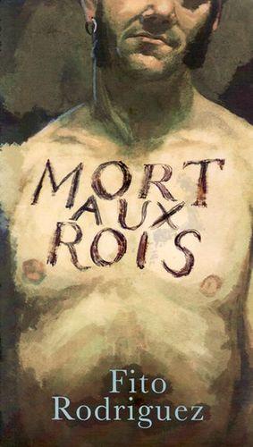 MORT AUX ROIS