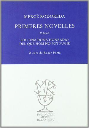 PRIMERES NOVEL·LES I