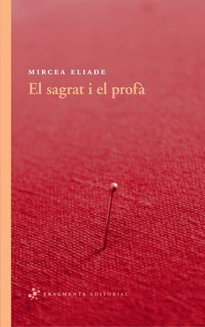 SAGRAT I EL PROFÀ, EL