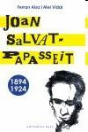 JOAN SALVAT-PAPASSEIT (1894 - 1924)