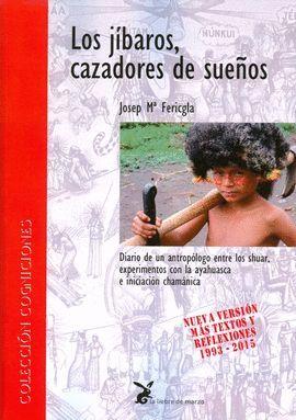 LOS JÍBAROS, CAZADORES DE SUEÑOS