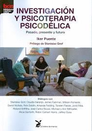 INVESTIGACION Y PSICOTERAPIA PSICODELICA