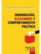 INMIGRACIÓN, ELECCIONES Y COMPORTAMIENTO POLÍTICO