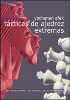 TACTICAS DE AJEDREZ EXTREMAS