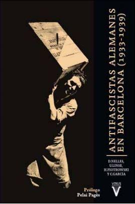 ANTIFASCISTAS ALEMANES EN BARCELONA ( 1933-1939 )