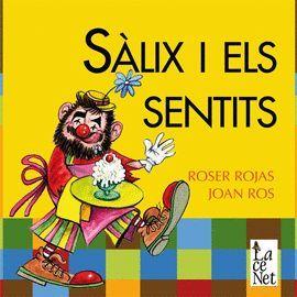 SÀLIX I ELS SENTITS