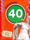 FELICITATS 40 - DONA