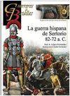 GUERRA HISPANA DE SERTORIO, 82-72 A.C, LA