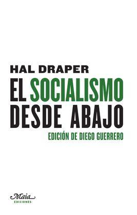 SOCIALISMO DESDE ABAJO, EL