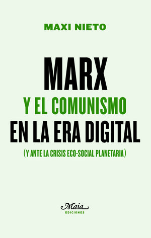 MARX Y EL COMUNISMO EN LA ERA DIGITAL