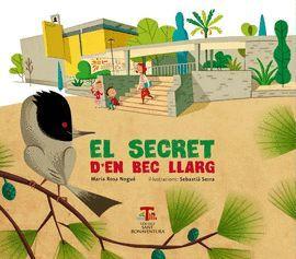 SECRET D´EN BEC LLARG, EL