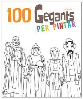 100 GEGANTS PER PINTAR - VOLUM 1