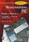 MICROCONTROLADORES PIC TEORÍA Y PRÁCTICA