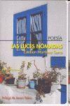 LUCES NOMADAS, LAS