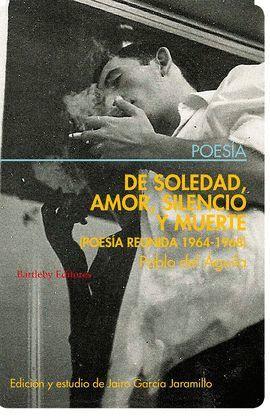 DE SOLEDAD, AMOR, SILENCIO Y MUERTE