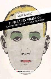 FUNERALES VIKINGOS/ CUENTOS, ARTÍCULOS Y TEXTOS DISPERSOS