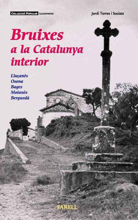 BRUIXES A LA CATALUNYA INTERIOR (2 ED.)