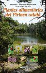 PLANTES ALIMENTÀRIES DEL PIRINEU CATALÀ