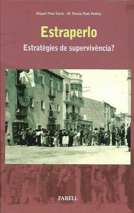 ESTRAPERLO. ESTRATEGIES DE SUPERVIVENCIA?