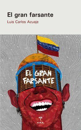 GRAN FARSANTE, EL